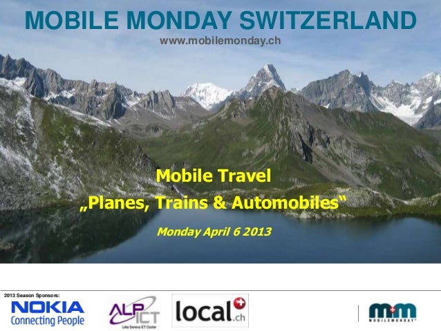 MobileMonday Switzerland - Introduction Mobile Travel event May 6 2013