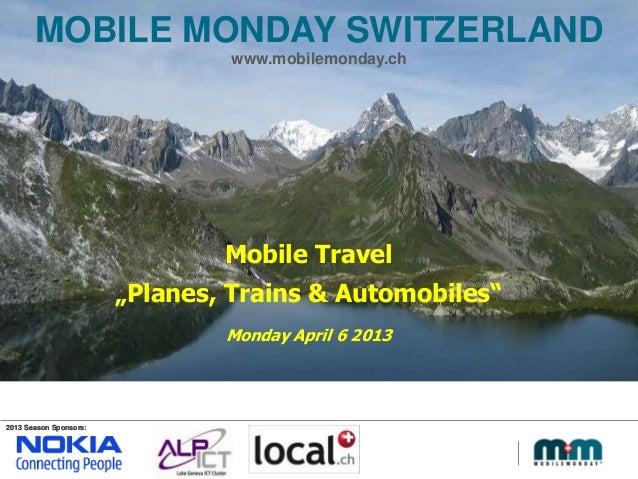 MobileMonday Switzerland - Introduction Mobile Travel event May 6 2013