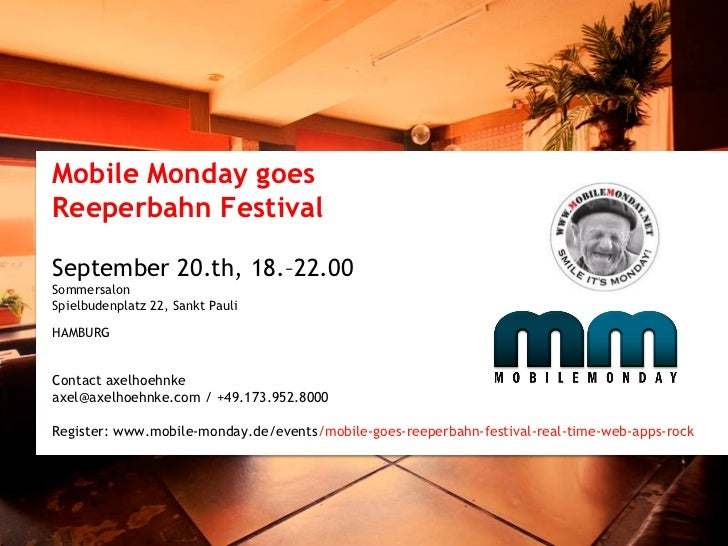 GERMANY                                                                   www.mobile-monday.deMobile Monday goesReeperbahn...