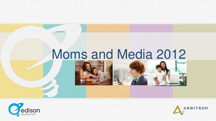 Moms and Media 2012