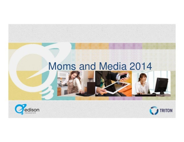 Moms and Media 2014