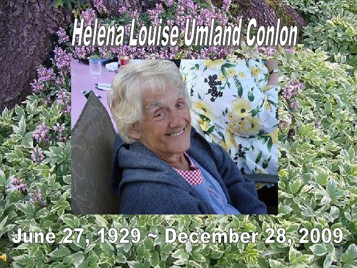 Helen Conlon's Memorial Slideshow