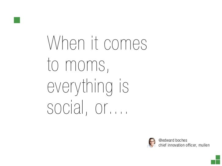 Moms, social, digital and retail