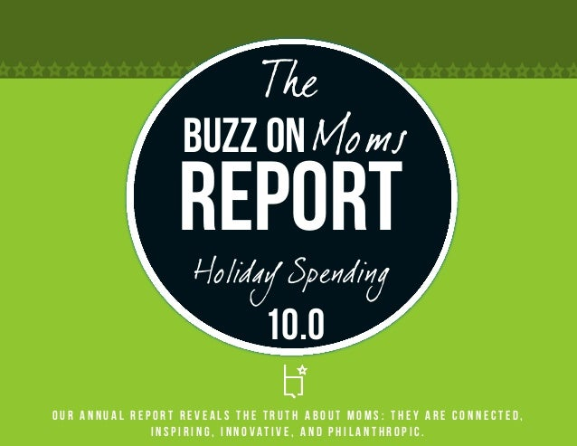 The                  Buzz on Moms                 Report                    Holiday Spending                              ...