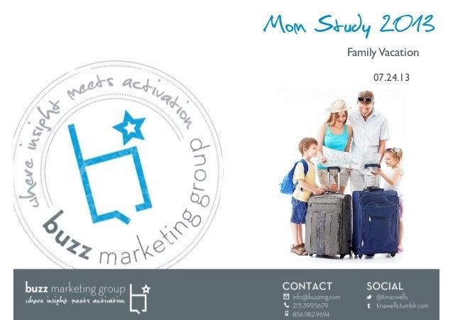 Mom Study 2013: Family Vacation