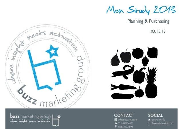 Mom Study 2013    Planning & Purchasing                03.15.13