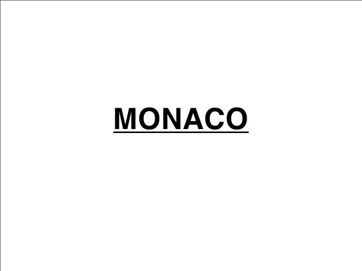 Monaco Finished