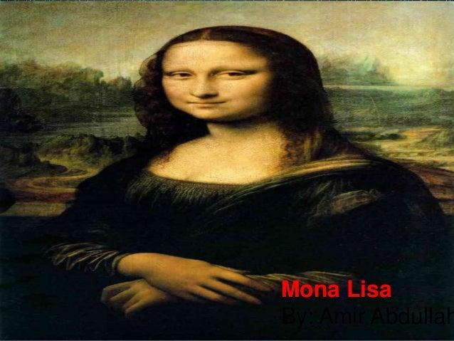 Mona Lisa By: Amir Abdullah
