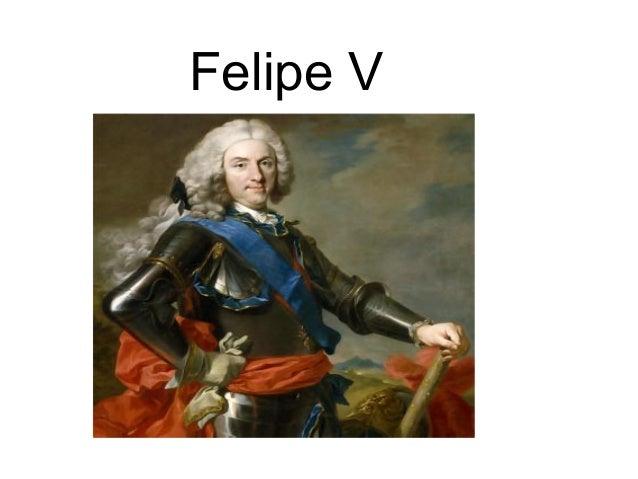Monarcas españoles del siglo XVIII Felipe Ii