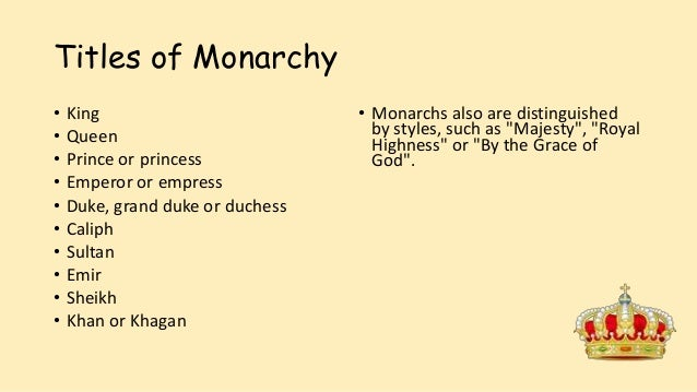 the rules of the absolute monarchy Absolute monarchy is an archaic form of rule that has many pros and cons in an absolute monarchy, the king or queen has total power the government, if one exists, has no real influence and.