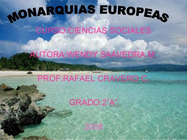 """CURSO:CIENCIAS SOCIALES AUTORA:WENDY SAAVEDRA M. PROF:RAFAEL CRAVERO C. GRADO:2""""A"""" 2008"""