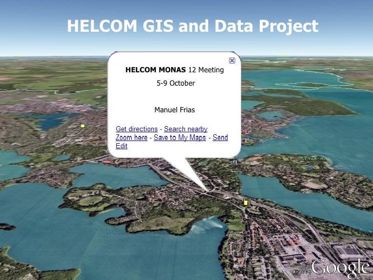 HELCOM GIS and Data Project HELCOM MONAS  12 Meeting 5-9 October Manuel Frias