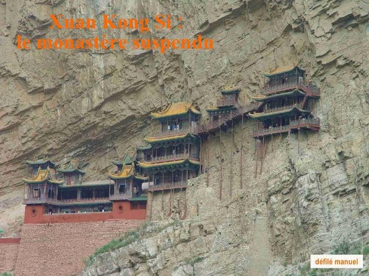 Xuan Kong Si : le monastère suspendu défilé manuel