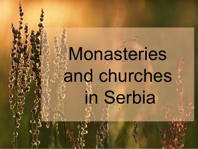 Monasteries and churches in Serbia