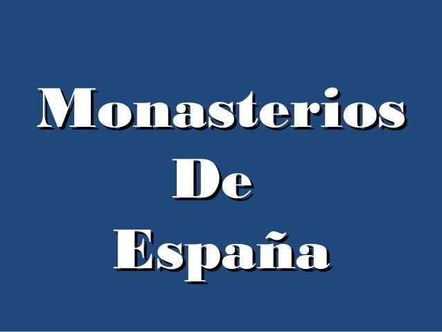 MonasteriosMonasterios DeDe EspañaEspaña