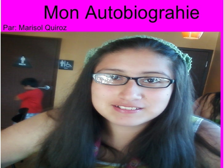 Mon AutobiograhiePar: Marisol Quirozmmd