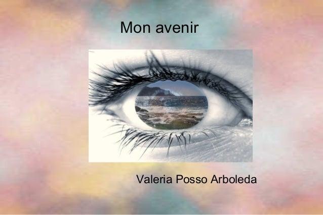 Mon avenir Valeria Posso Arboleda
