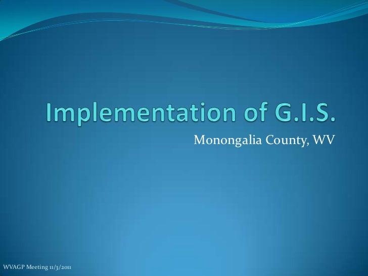 Monongalia County, WVWVAGP Meeting 11/3/2011