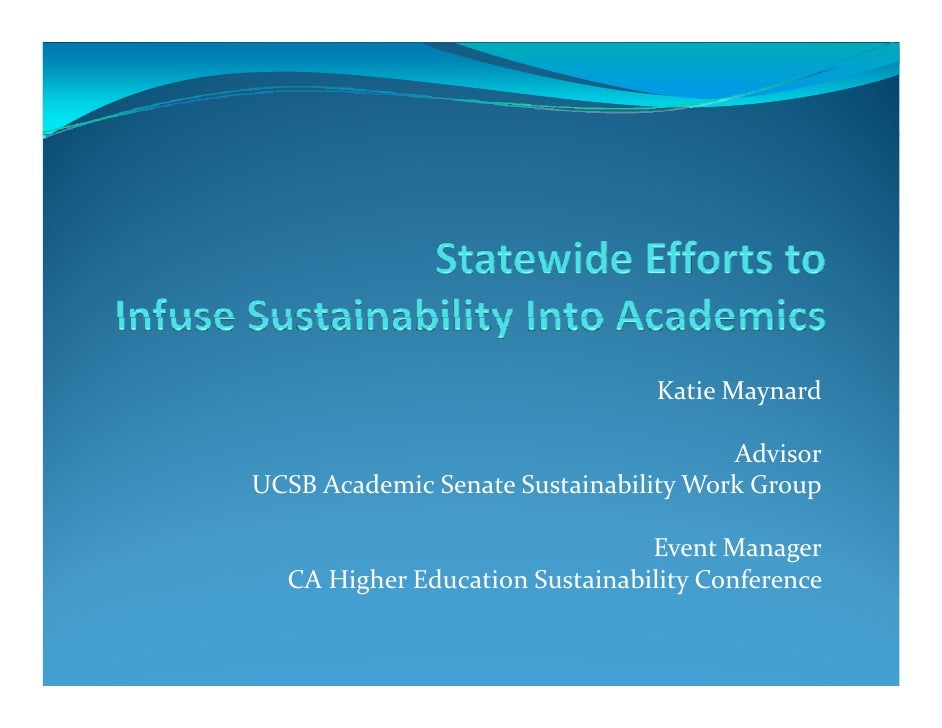 Statewide Efforts to Infuse Sustainability Into Academics
