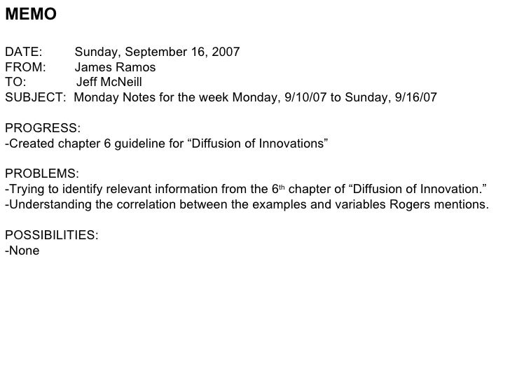 MEMO DATE:  Sunday, September 16, 2007 FROM:  James Ramos TO:  Jeff McNeill SUBJECT:  Monday Notes for the week Monday, 9/...