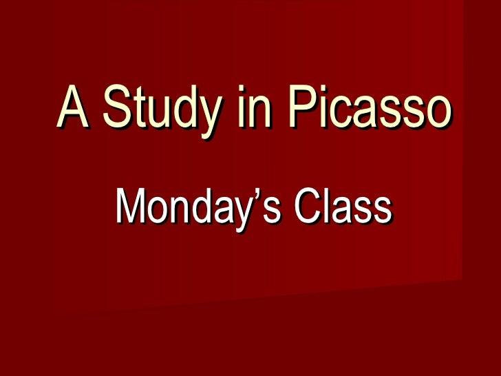Monday Picasso