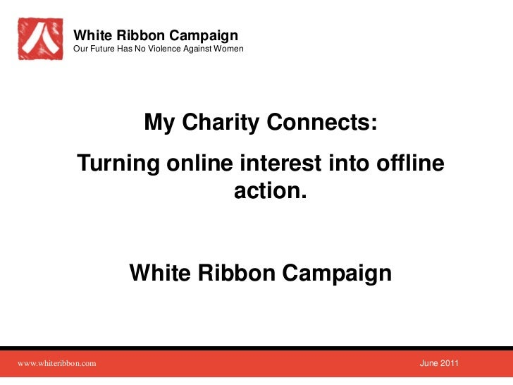 White Ribbon Campaign             Our Future Has No Violence Against Women                             My Charity Connects...