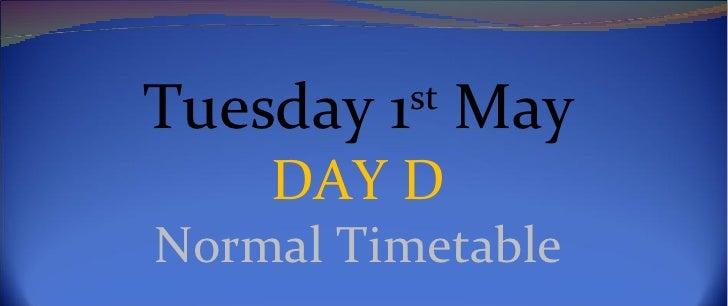 Monday 1st may