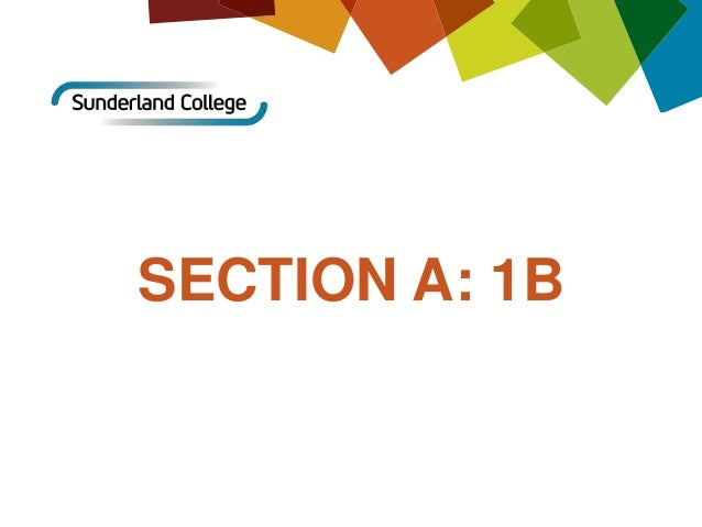 SECTION A: 1B