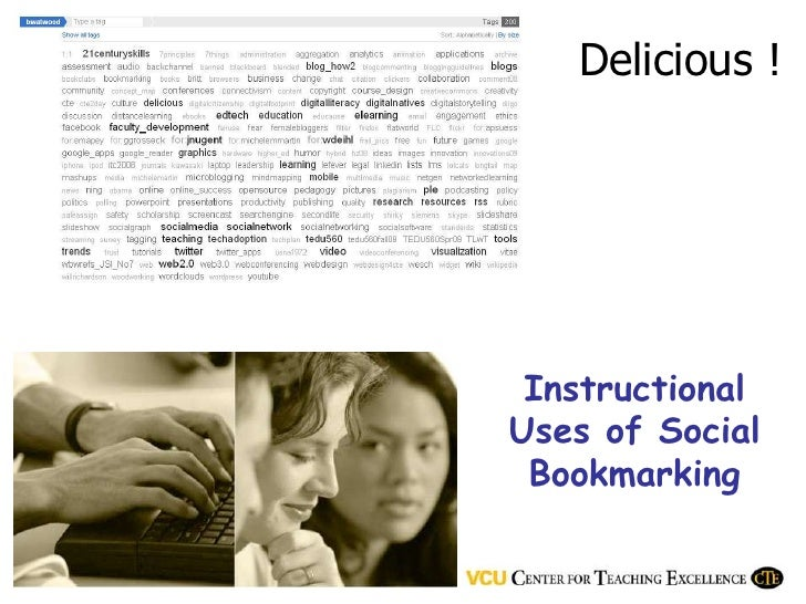 Delicious !      Instructional Uses of Social  Bookmarking