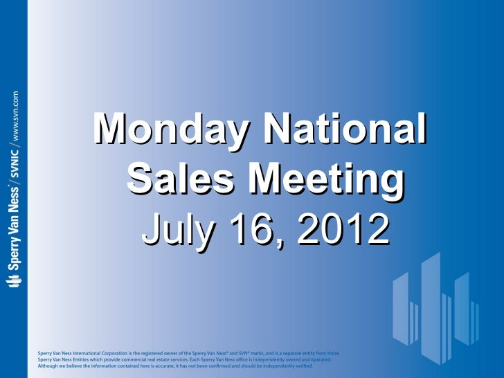 Sperry Van Ness #CRE Monday National Sales Meeting 7-16-12