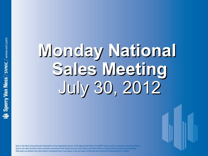 Sperry Van Ness #CRE Monday National Sales Meeting 7-30-12