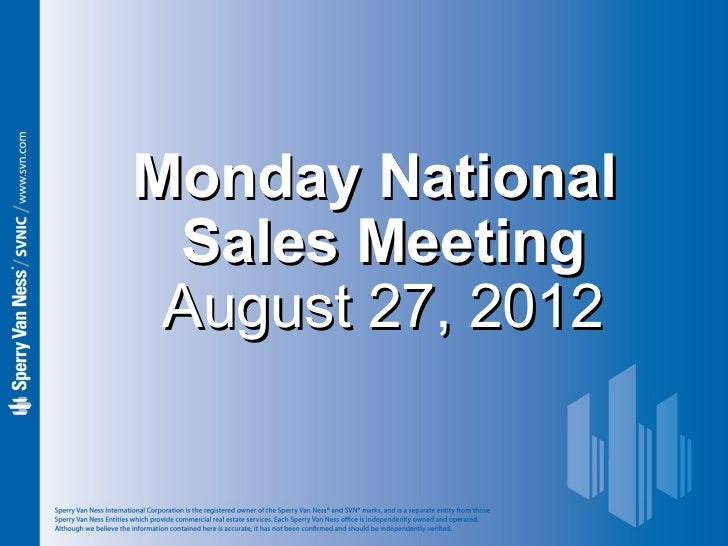 Sperry Van Ness #CRE Monday National Sales Meeting 8-27-12