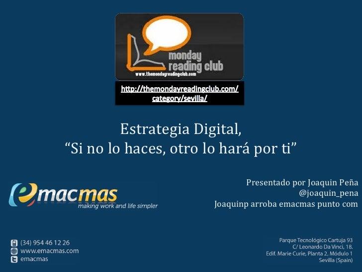 """Monday reading club: libro """"Estrategia Digital. Si no lo haces, otro lo hará por ti"""".  13 Diciembre 2010"""