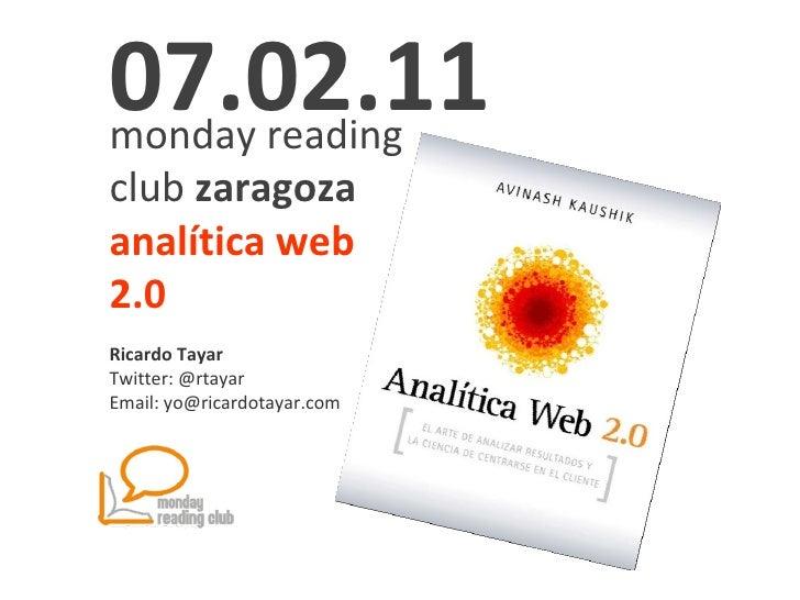Monday Reading Club Zaragoza. Web Analytics 2.0. Ricardo Tayar