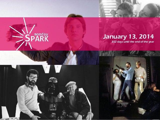 Monday spark jan13th 2014