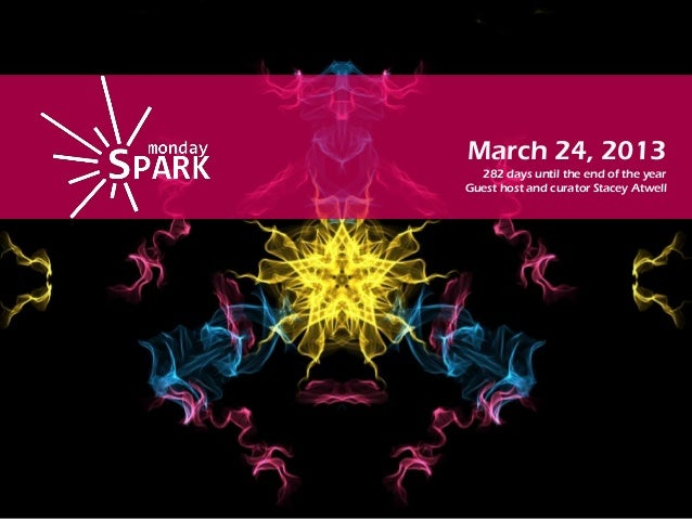 Monday spark mar 24th 2014