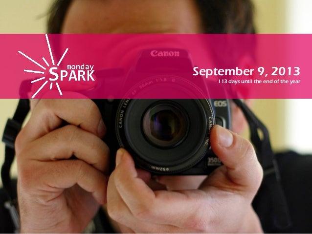 Monday spark sep9th 2013