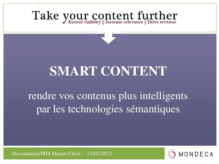 SMART CONTENT  SMART CONTENT FACTORY      rendre vos contenus plus intelligents        par les technologies sémantiquesDoc...