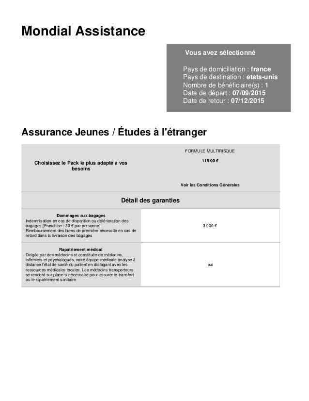 Mondial Assistance Vous avez sélectionné Pays de domiciliation : france Pays de destination : etats-unis Nombre de bénéfic...