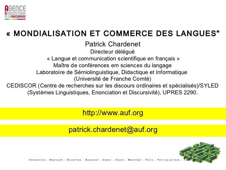 Patrick Chardenet Directeur délégué «L angue et communication scientifique en français» Maître de conférences em science...