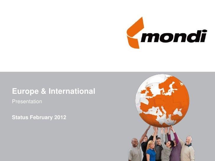 Europe & InternationalPresentationStatus February 2012