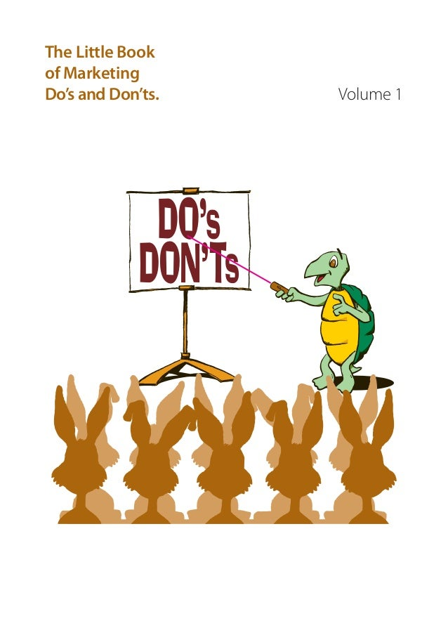 Volume 1 The Little Book of Marketing Do's and Don'ts.