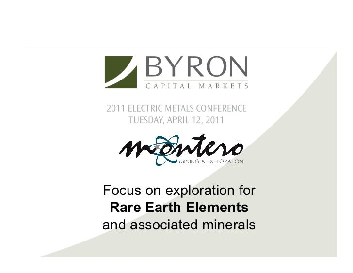 Focus on exploration for Rare Earth Elementsand associated minerals