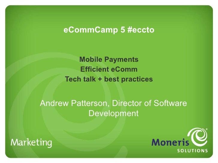 EcommerceCamp Toronto -- Moneris
