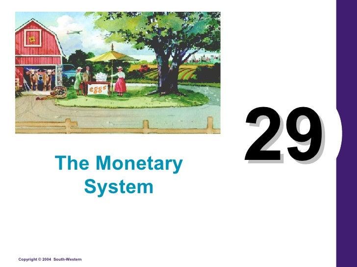 29 The Monetary System