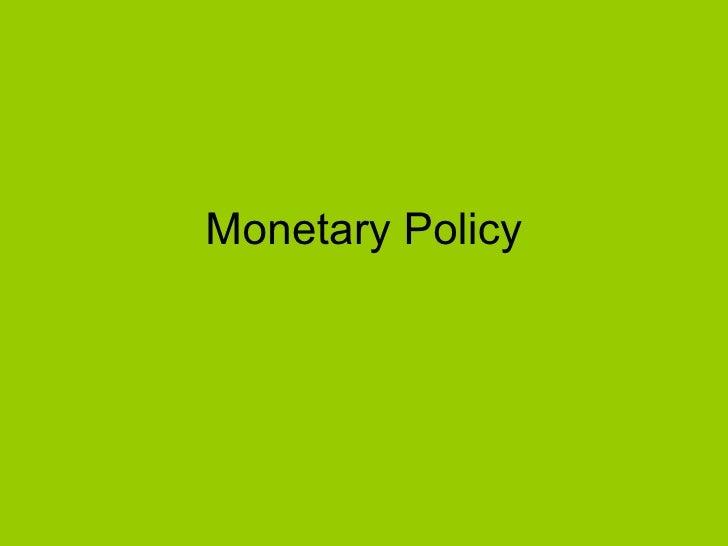 Monetary policy 2 0810