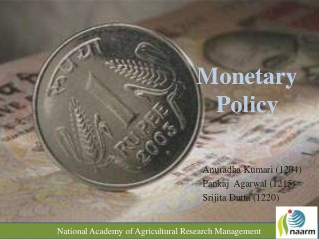 Monetary                                    Policy                                     Anuradha Kumari (1204)             ...