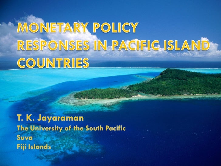 Monetary Policy Responses Pacific