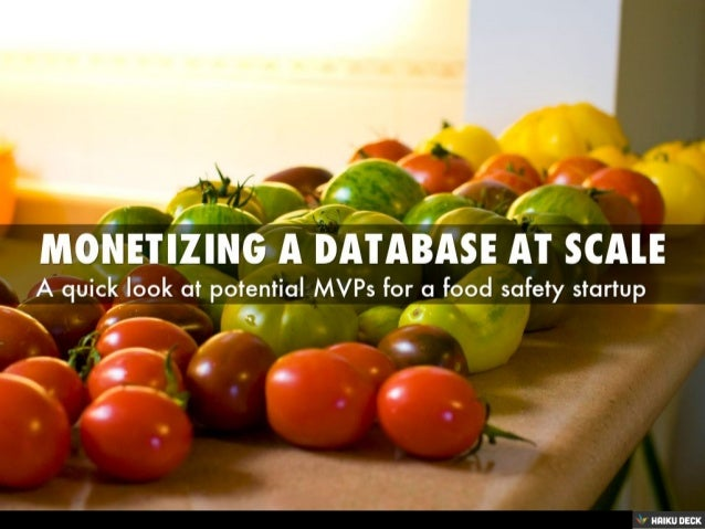 Monetizing a Database at Scale: A Quick Look at Potential MVPs for a Food Safety Startup