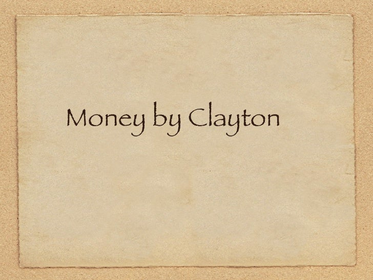 Money by Clayton
